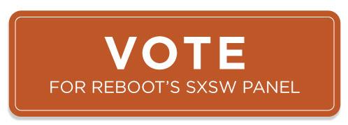 vote button for reboot's sxsw panel