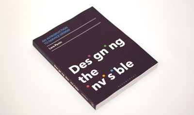 designing the invisible